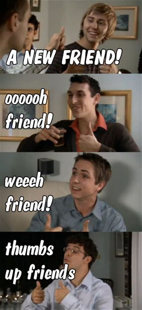 Inbetweeners Friend Meme - pin by zoe kelly on the inbetweeners pinterest