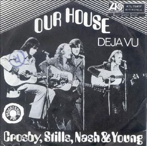 crosby stills nash our house our house lyrics