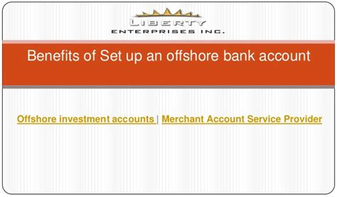 offshore bank accounts benefits of set up an offshore bank account