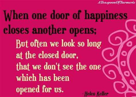 When One Door Closes Another Opens by When One Door Opens Quotes Quotesgram