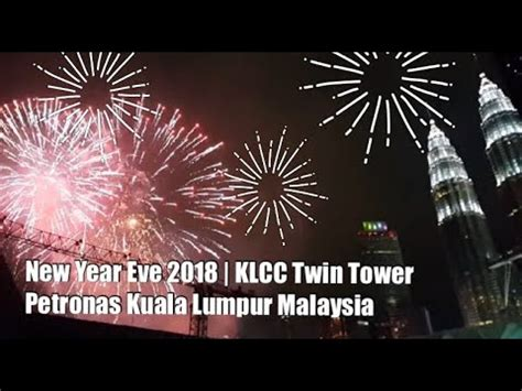 new year 2018 buffet kl new year s 2018 kl malaysia countdown fireworks