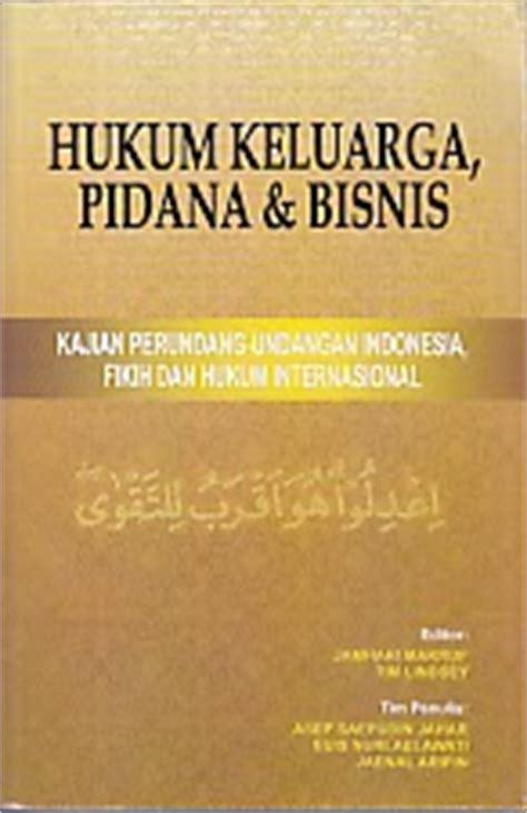 Hukum Pidana Indonesia Pengarang Efendi toko buku rahma hukum keluarga pidana dan bisnis kajian