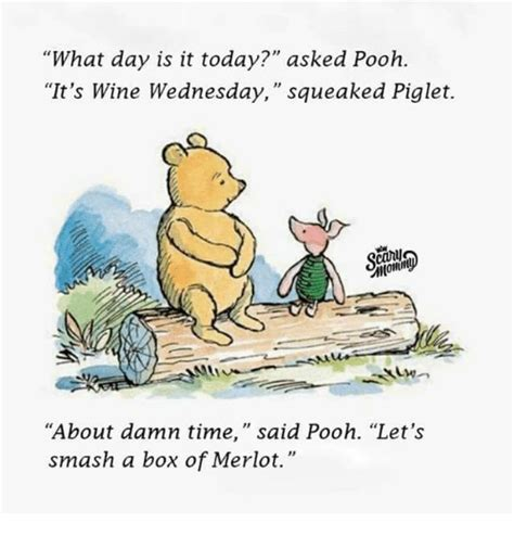 what day is it today asked pooh it s wine wednesday