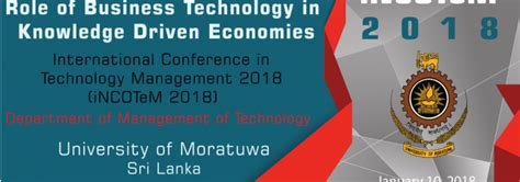 Mba In It Of Moratuwa by International Conference In Technology Management 2018