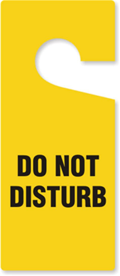 Do Not Disturb Door Hangers Do Not Disturb Sign Template