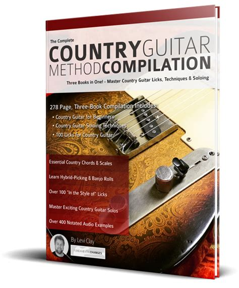 country guitar soloing techniques learn country hybrid picking banjo rolls licks techniques books the complete country guitar method compilation