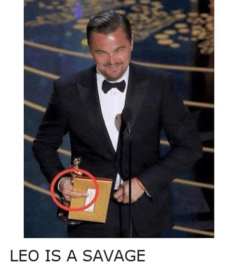Leonardo Dicaprio Meme Oscar - leo is a savage academy awards meme on sizzle