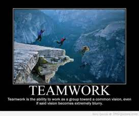 Teamwork is the ability to work as a group toward a common vision