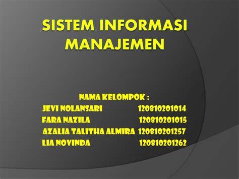 Sistem Informasi Manajemen 3 ppt sistem informasi manajemen powerpoint presentation