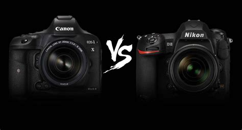 canon or nikon canon vs nikon and others nikon vs canon