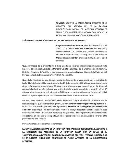 Carta De Pago Y Cancelacion Hipoteca Solicito Cancelaci 243 N Registral De La Hipoteca Por Caducidad