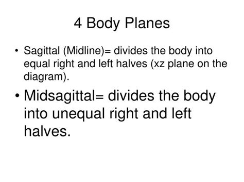 divides body or organ into unequal right and left sections ppt body planes and directions powerpoint presentation