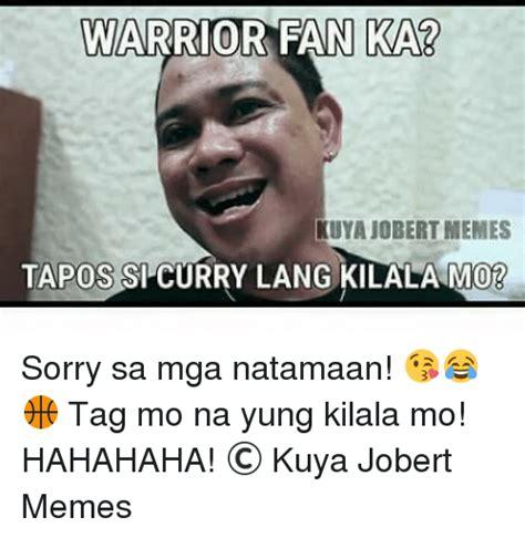 Sorry Po Meme - 25 best memes about kuya kuya memes