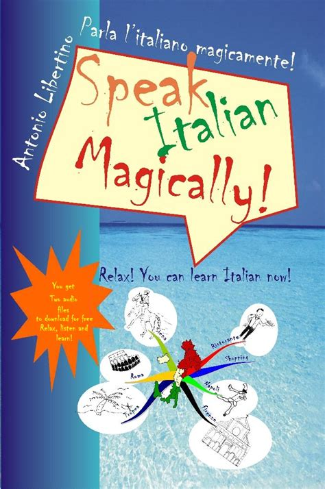 the italian books relax you can learn italian now speak italian magically