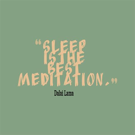 quotes about sleep get high resolution using text from dalai lama quote about
