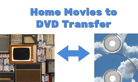 home to dvd transfer services