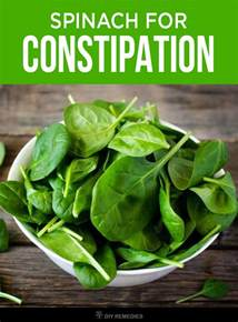 how to use spinach for treating constipation