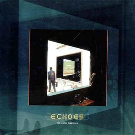 pink floyd echoes the best of pink floyd echoes the best of pink floyd
