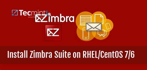 tutorial install zimbra di centos setting up zimbra collaboration suite zcs on rhel centos 7 6