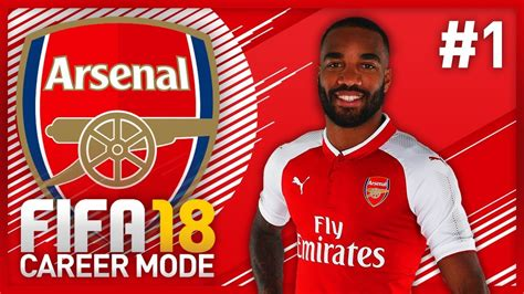arsenal fifa 18 our first signing fifa 18 arsenal career mode episode