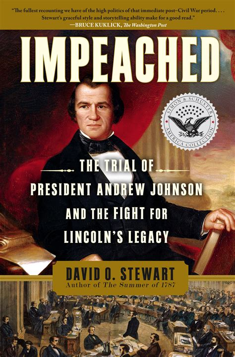 the for impeachment books impeached book by david o stewart official publisher