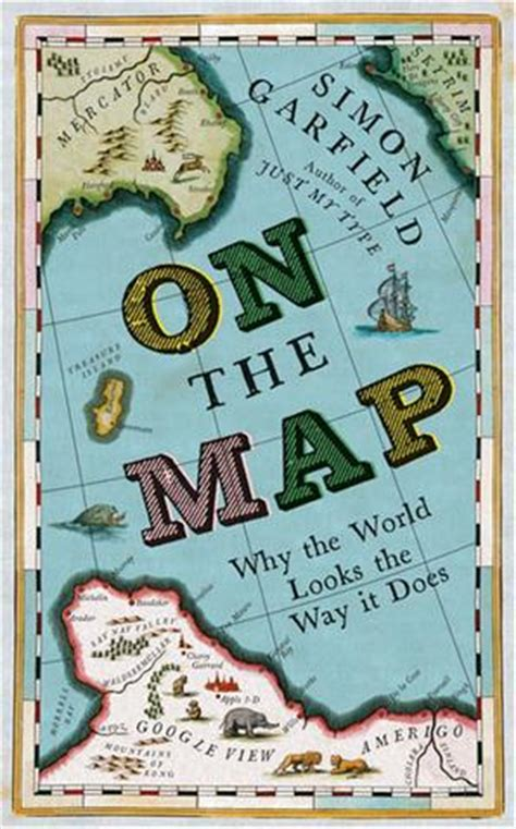 Book Cover Apple 2 3 World Map Fourteen on the map why the world looks the way it does book by simon garfield from maps on