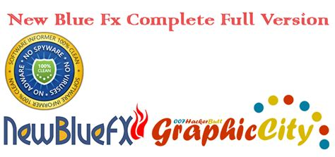 new full version software free download new blue fx full version graphic city