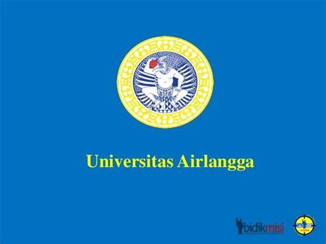 Universitas Airlangga 1 materi presentasi profile universitas airlangga unair