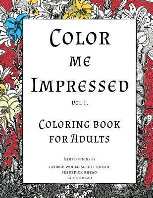 color me impressed color me impressed coloring book for adults by eric cire