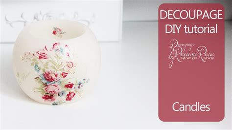 How To Decoupage A Candle - decoupage split croatia decoupage photo transfer on