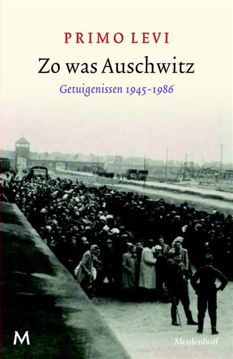 auschwitz testimonies 1945 1986 books boekwinkeltjes nl boeken zoeken oorlog