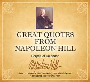 great quotes from napoleon hill perpetual desktop