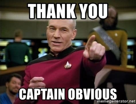 Thanks Captain Obvious Meme - thank you captain obvious meme www pixshark com images