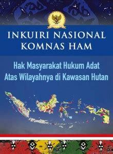 Hukum Adat Bambang Daru Nugroho peluncuran buku inkuiri nasional komnas ham hak masyarakat adat atas wilayahnya di kawasan hutan