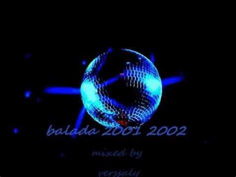 balada 2000 2001 mixed by verssaly uploaded by user verssaly erick dancest ru