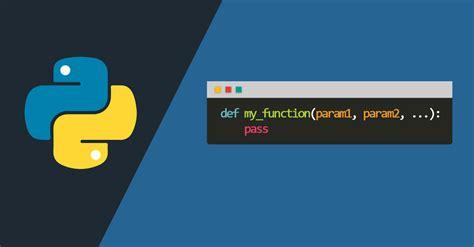 python tutorial def funciones en python