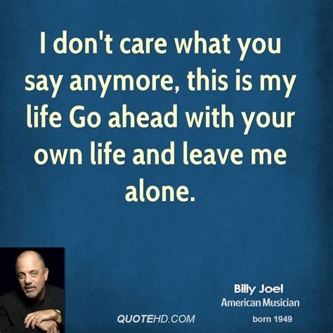 You Dont To From Hotels Anymore by Dont Care Anymore Quotes Quotesgram
