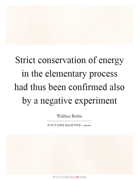 negative energy experiment strict conservation of energy in the elementary process