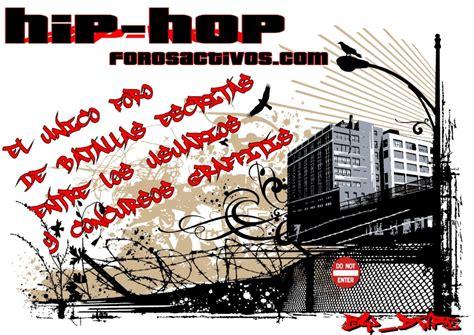 imagenes de hip hop con frases foro gratis bienvenidos al mejor foro de hip hop