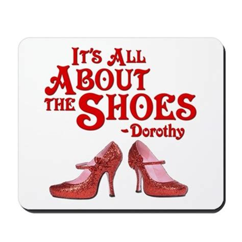 Its All About Shoes by It S All About The Shoes Dorothy Wizard Of Oz By
