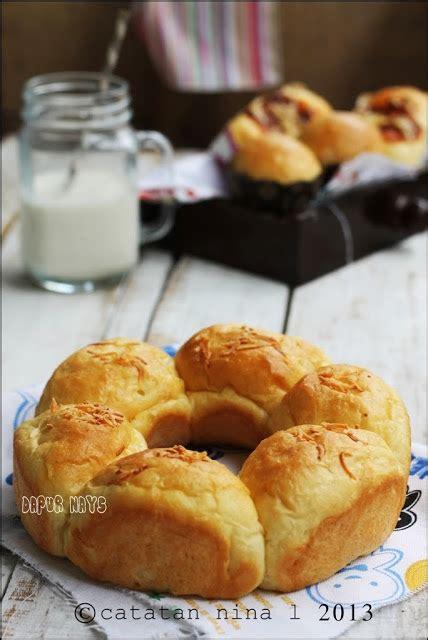 membuat roti dengan microwave roti isi keju catatan nina aneka resep masakan rumah