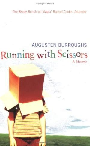 running away a memoir books running with scissors book quotes quotesgram