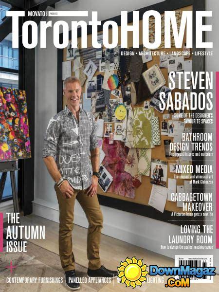 home decor magazines toronto toronto home autumn 2016 187 download pdf magazines