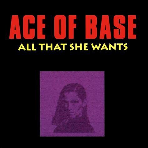 all that she wants ace of base music fanart fanart tv
