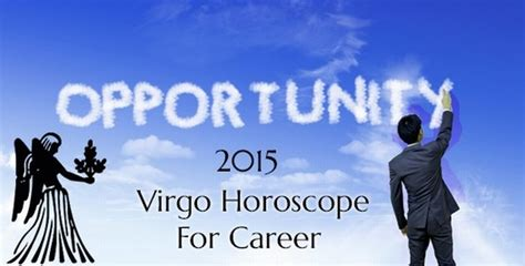 virgo horoscope 2015 for career job horoscope 2015