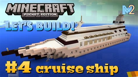 how to make a yacht in minecraft pe minecraft pe cruise ship let s build a world 4 youtube