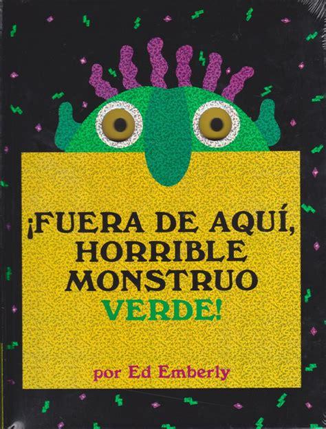 libro fuera de aqui horrible 161 fuera de aqu 237 horrible monstruo verde libros educativos infantiles y juveniles los