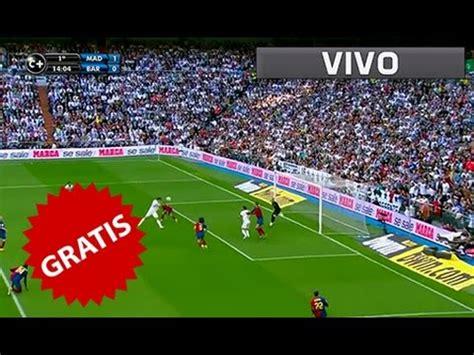 ver partidos de futbol en vivo por internet como ver partidos de futbol en vivo gratis por internet