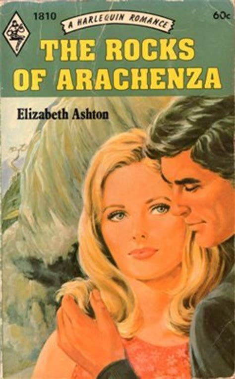 Novel Elizabeth Ashton Th 80an the rocks of arachenza by elizabeth ashton harlequin