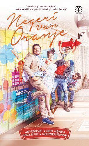 Bentang Pustaka Negeri Oranje buku negeri oranje wahyuningrat adept mizanstore